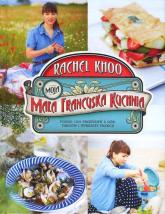 Moja mała francuska kuchnia - Rachel Khoo | mała okładka