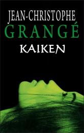 Kaiken - Jean-Christophe Grange | mała okładka