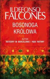 Bosonoga królowa - Ildefonso Falcones | mała okładka