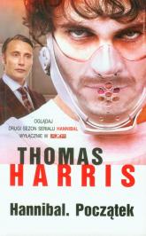 Hannibal. Początek - Thomas Harris | mała okładka