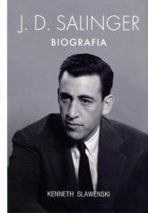 J.D. Salinger. Biografia - Kenneth Slawenski | mała okładka