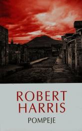 Pompeje - Robert Harris | mała okładka