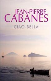 Ciao bella - Jean-Pierre Cabanes | mała okładka