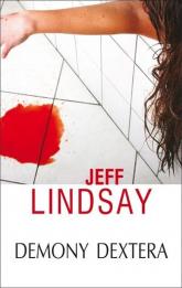 Demony Dextera - Jeff Lindsay | mała okładka
