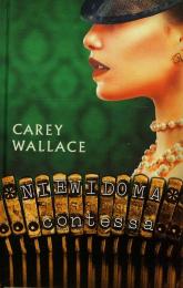 Niewidoma contessa - Carey Wallace   mała okładka