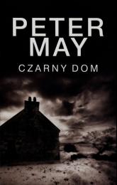 Czarny dom - Peter May | mała okładka