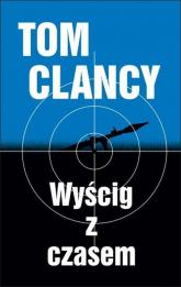 Wyścig z czasem - Tom Clancy | mała okładka