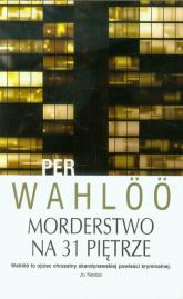 Morderstwo na 31 piętrze - Per Wahloo | mała okładka