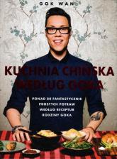 Kuchnia chińska według Goka - Gok Wan   mała okładka