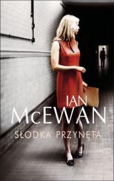 Słodka przynęta - Ian McEwan | mała okładka