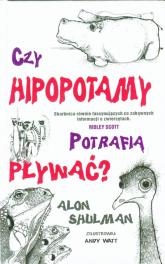 Czy hipopotamy potrafią pływać? - Alon Shulman | mała okładka
