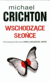 Wschodzące słońce - Michael Crichton | mała okładka