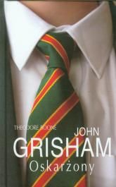 Theodore Boone: Oskarżony - John Grisham | mała okładka
