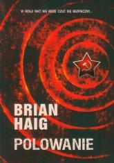 Polowanie - Brian Haig | mała okładka