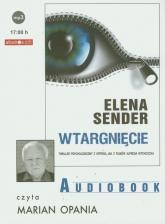 Wtargnięcie audiobook - Elena Sender | mała okładka