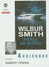 Piekło na morzu audiobook - Wilbur Smith | mała okładka