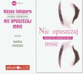 Nie opuszczaj mnie audiobook - Kazuo Ishiguro | mała okładka