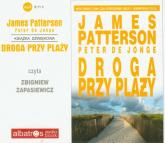 Droga przy plaży audiobook - Patterson James, Jonge Peter | mała okładka