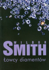 Łowcy diamentów - Wilbur Smith | mała okładka