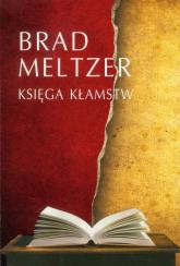 Księga kłamstw - Brad Meltzer | mała okładka