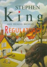 Regulatorzy - Stephen King | mała okładka