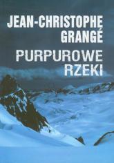 Purpurowe rzeki - Jean-Christophe Grange | mała okładka