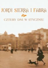 Cztery dni w styczniu - Fabra Sierra Jordi | mała okładka