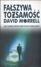 Fałszywa tożsamość - David Morrell | mała okładka