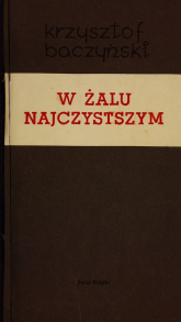 W żalu najczystszym - Krzysztof Baczyński | mała okładka