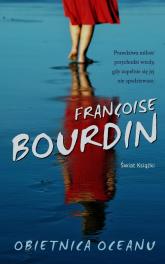 Obietnica oceanu - Francoise Bourdin | mała okładka
