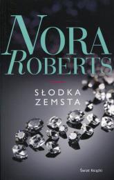 Słodka zemsta - Nora Roberts | mała okładka