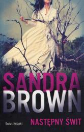 Następny świt - Sandra Brown | mała okładka