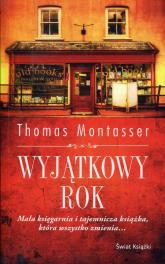 Wyjątkowy rok - Thomas Montasser | mała okładka
