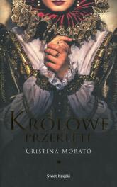 Królowe przeklęte - Cristina Morato | mała okładka