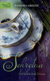 Sekretna herbaciarnia - Vanessa Greene | mała okładka