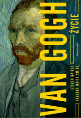 Van Gogh. Życie - Naifeh Steven, White Smith Gregory | mała okładka