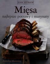 Mięsa. Najlepsze potrawy i marynaty - Anneka Manning | mała okładka