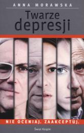 Twarze depresji - Anna Morawska | mała okładka