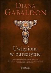 Uwięziona w bursztynie - Diana Gabaldon | mała okładka