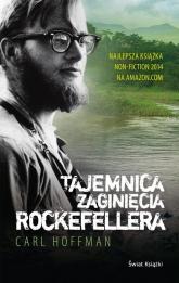 Tajemnica zaginięcia Rockefellera - Carl Hoffman | mała okładka
