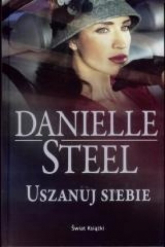 Uszanuj siebie - Danielle Steel | mała okładka