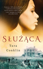 Służąca - Tara Conklin | mała okładka