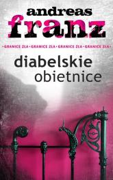 Diabelskie obietnice - Andreas Franz | mała okładka