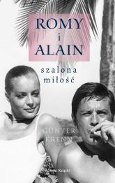 Romy i Alain. Szalona miłość - Guenter Krenn | mała okładka