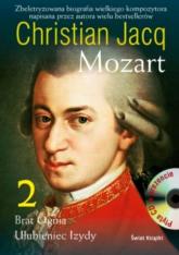 Mozart. Brat Ognia. Ulubieniec Izydy. Tom 2 + CD - Christian Jacq | mała okładka