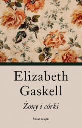 Żony i córki - Elizabeth Gaskell | mała okładka