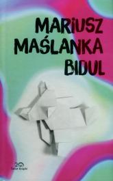 Bidul - Mariusz Maślanka | mała okładka