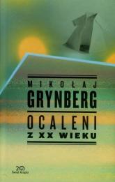 Ocaleni z XX wieku - Mikołaj Grynberg | mała okładka