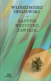Zasypie wszystko, zawieje - Włodzimierz Odojewski | mała okładka