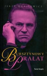 Bursztynowy prałat - Jerzy Danilewicz | mała okładka